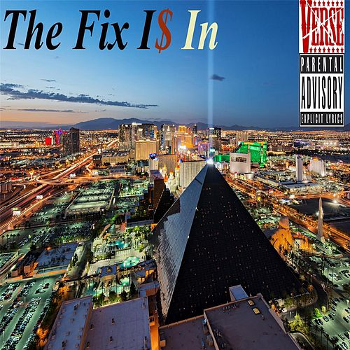 Play & Download The Fix Is In by Verse   Napster