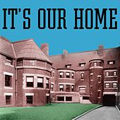 Play & Download It's Our Home by Joe West | Napster