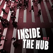 Inside the Hub, Vol. 2 by Various Artists