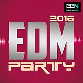 EDM Party 2016 - EP by Various Artists