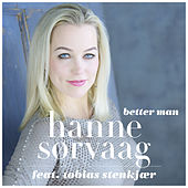 Play & Download Better man by Hanne Sørvaag | Napster