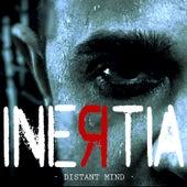 Distant Mind by Inertia