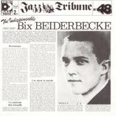 The Indispensable Bix Beiderbecke (1924-1930) by Bix Beiderbecke