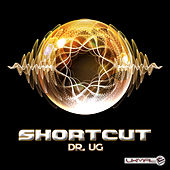 Play & Download Dr. Ug by Shortcut | Napster
