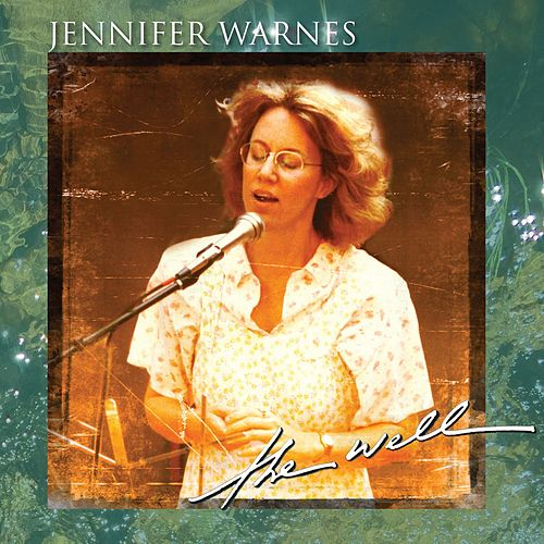 The Well by Jennifer Warnes