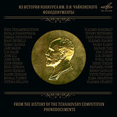 From the History of the Tchaikovsky Competition (Live) by Various Artists