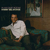 In My Quiet Room by Harry Belafonte