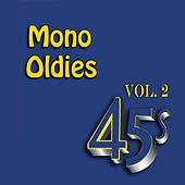Mono Oldies, Vol. 2 by Various Artists