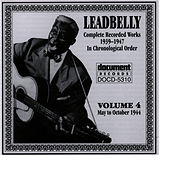 Play & Download Leadbelly Vol. 4 1939-1947 by Leadbelly | Napster