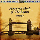 Play & Download Symphonic Music Of The Beatles by St. Martin's Orchestra of Los Angeles | Napster