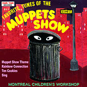 Play & Download Favorite Tunes Of The Muppets by The Montreal Children's Workshop | Napster