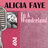 Play & Download In A Wonderland by Alice Faye | Napster