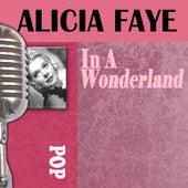 In A Wonderland by Alice Faye