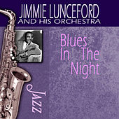 Blues In The Night by Jimmie Lunceford And His Orchestra