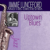 Uptown Blues by Jimmie Lunceford And His Orchestra