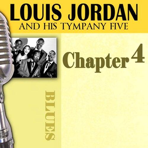 Louis Jordan & His Tympany Five - Chapter 4 by Louis Jordan