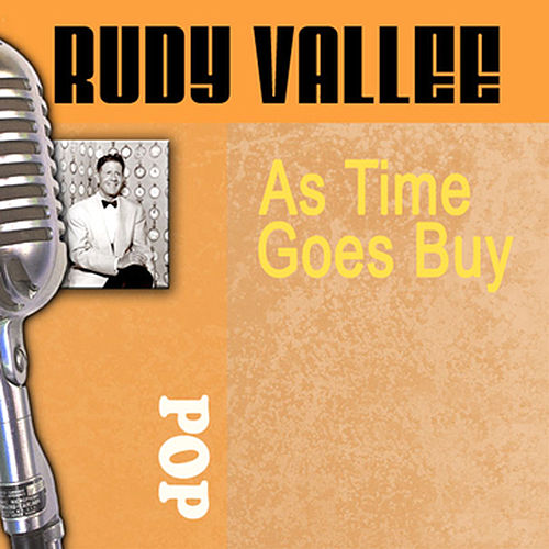 As Time Goes By by Rudy Vallee