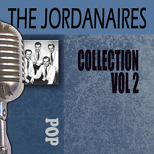 Play & Download Collection, Vol. 2 by The Jordanaires | Napster