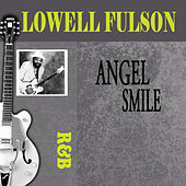 Play & Download Angel Smile by Lowell Fulson | Napster