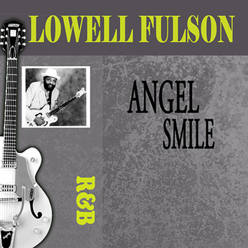 Angel Smile by Lowell Fulson