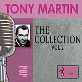 Play & Download The Collection, Vol. 2 by Tony Martin | Napster