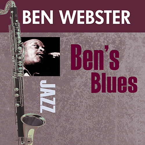 Ben's Blues by Ben Webster