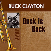 Play & Download Buck's Back by Buck Clayton | Napster