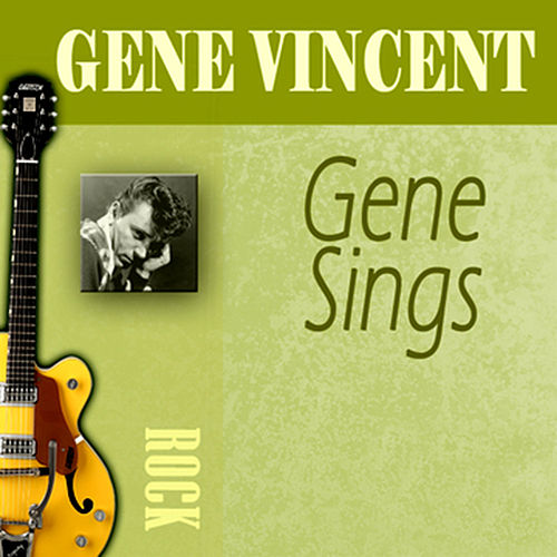 Play & Download Gene Sings by Gene Vincent | Napster