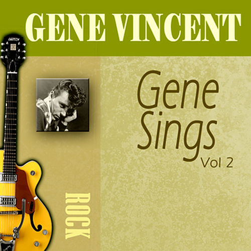 Play & Download Gene Sings, Vol. 2 by Gene Vincent | Napster