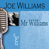 Play & Download Mr. Williams by Joe Williams | Napster