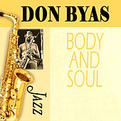 Play & Download Body And Soul by Don Byas | Napster