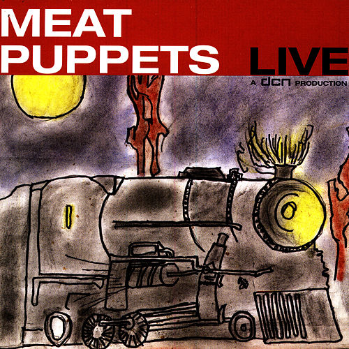 Play & Download Meat Puppets Live by Meat Puppets | Napster
