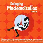 Swinging Mademoiselles Deux by Various Artists
