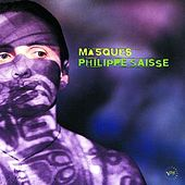 Masques by Philippe Saisse