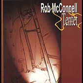 Play & Download The Rob McConnell Tentet by Rob McConnell | Napster