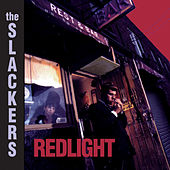 Play & Download Redlight by The Slackers | Napster