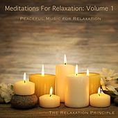 Meditations for Relaxation, Vol. 1 von The Relaxation Principle