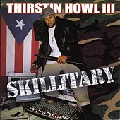 Skillitary by Thirstin Howl The 3rd