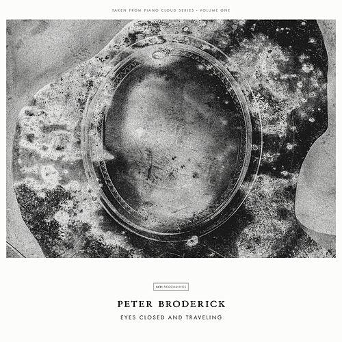 Play & Download Eyes Closed And Traveling by Peter Broderick | Napster