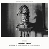 Running by the roads, running by the fields (Solo piano) by Library Tapes