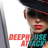 Play & Download Deephouse Attack! - EP by Various Artists | Napster