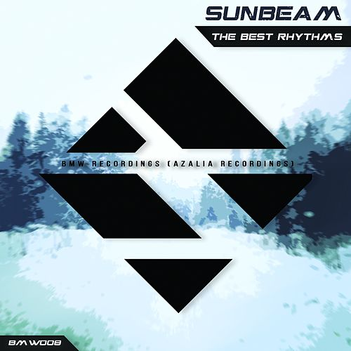 The Best Rhythms - Single by Sunbeam