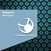 Play & Download Rosengard by TELEPORT | Napster