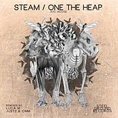 Play & Download Steam/One The Heap by Joc House | Napster