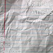 Play & Download Black Disciples: Season 1 by Various Artists | Napster