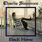 Play & Download Back Home by Charlie Sizemore | Napster