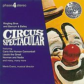 Play & Download Circus Spectacular by Merle Evans Circus Band | Napster