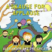 A Skause for Applause by Alexander