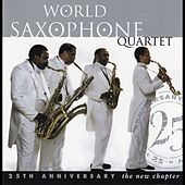 Play & Download New Chapter: The 25th Anniversary by World Saxophone Quartet | Napster