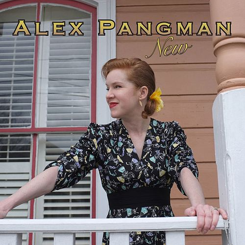 New by Alex Pangman